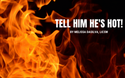 Tell Him He's Hot